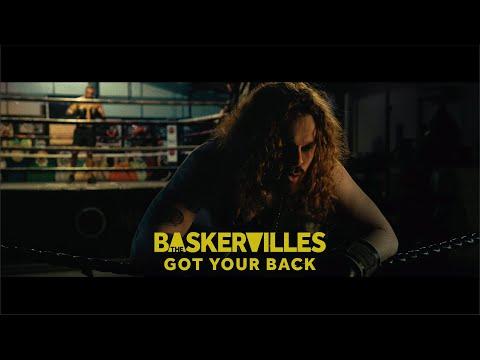 The Baskervilles - Got Your Back