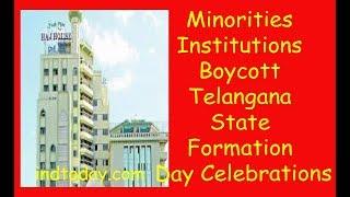 Minorities Institutions Boycott Telangana State Formation Day Celebrations