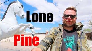 A little taste of the Wild West! Lone Pine, CA