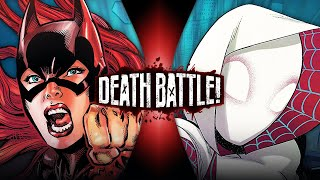 Batgirl VS Spider-Gwen (DC VS Marvel) | DEATH BATTLE!