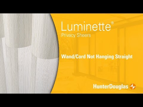 Luminette® Privacy Sheers - Wand/Cord Not Hanging Straight- Hunter Douglas