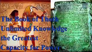 The Book of THOTH Unlimited Knowledge  the Greatest Capacity for Power