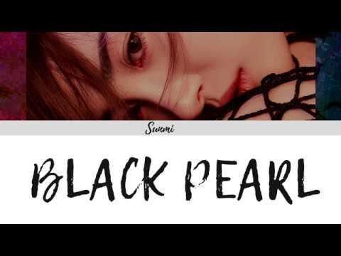 SUNMI (선미) - Black Pearl (Color Coded Lyrics/Eng/Rom/Han/가사)