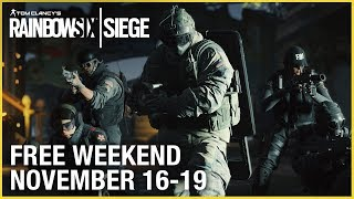 Rainbow Six Siege - Free Weekend Trailer (November 16-19)
