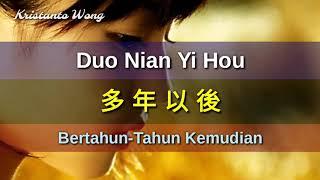 Duo Nian Yi Hou 多年以後 - Zhang Wei Jia 张玮伽 (Bertahun-Tahun Kemudian)