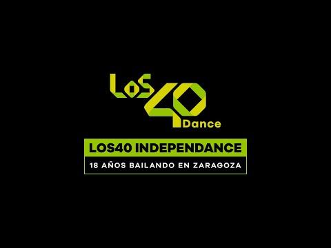 LOS40 Independance: 18 años bailando en Zaragoza | LOS40 Dance