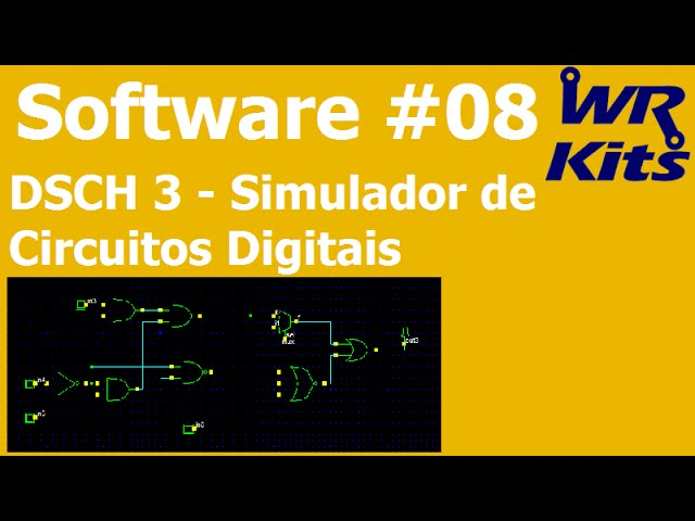 DSCH - SIMULADOR DE CIRCUITOS DIGITAIS | Software #08