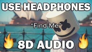 Marshmello - Find me (8D AUDIO)