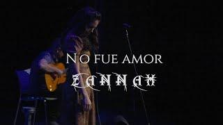Zannah - No fue amor