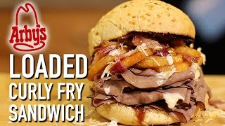 Arby's Loaded Curly Fries Sandwich