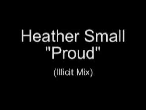Baixar Heather Small - Proud (Illicit Mix)
