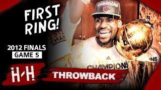 LeBron James 1st Championship, Game 5 Highlights vs Thunder 2012 Finals -  26 Pts, 13 Ast, 11 Reb!