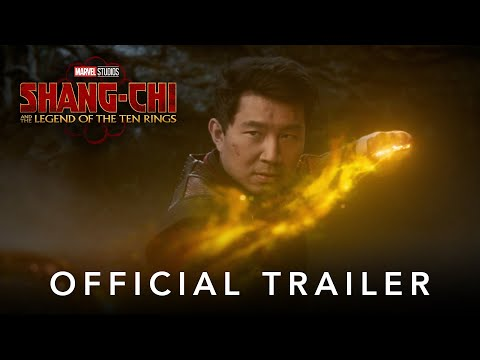 Official trailer: Shang-Chi and the Legend of the Ten Rings ft. Simu Liu, Awkwafina