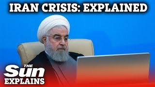 The Iran Crisis: explained
