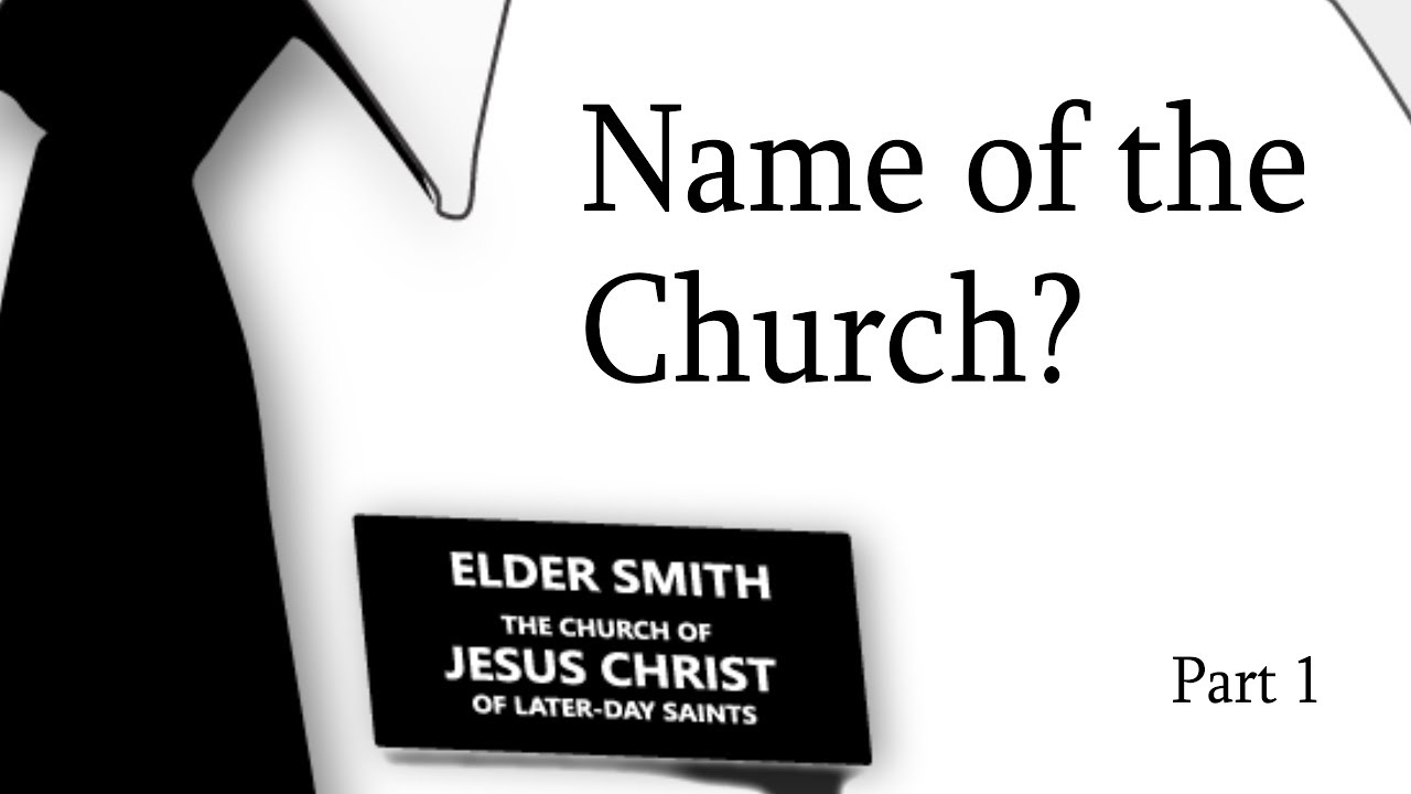 Name of the Church – Part 1