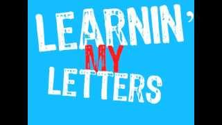 Learnin' My Letters! (ABC rap song for kids) - YouTube