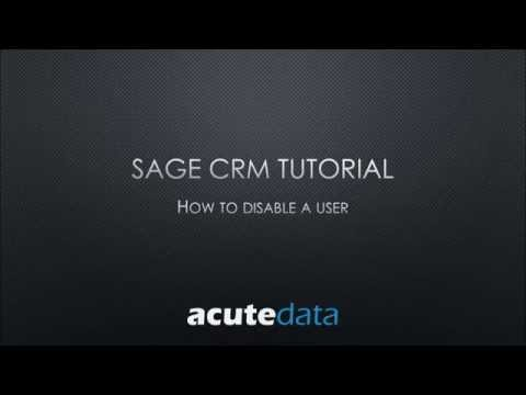Sage CRM - How To Disable A User