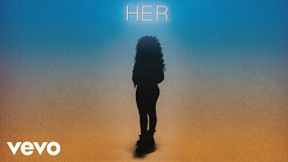 H.E.R. - Rather Be (Audio)