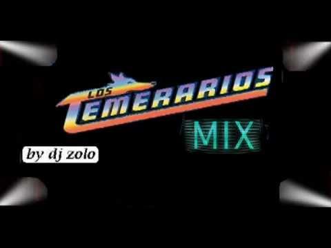 LOS TEMERARIOS MEGAMIX (Dj Zolo)