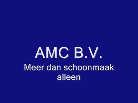 AMC B.V. Meer dan schoonmaak alleen