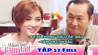 /muon kieu lam dau tap 52 full phim me chong nang dau phim viet nam moi nhat 2019 phim htv
