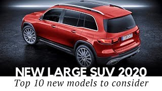10 Newest SUVs and 3-Row Vehicles for Your Big Family in 2020