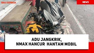 Adu Jangkrik, Nmax Hancur Hantam Mobil