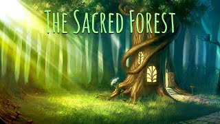 Bedtime Meditation Music for Kids | THE SACRED FOREST | Kids Relaxation | Sleep Music for Children