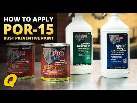 How to Apply POR-15 Rust Preventive Paint