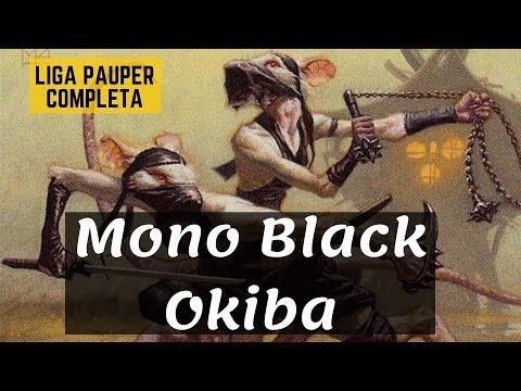 (LIGA PAUPER) Mono Black Okiba!
