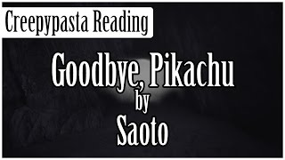 Pokémon Creepypasta: Goodbye, Pikachu