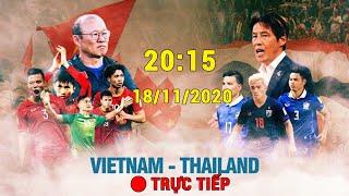 🔴 Trực Tiếp | H2| Thái Lan - Việt Nam | Vòng Loại WC 2022 | Việt Nam Ô Vua ĐNA | 360 Sports