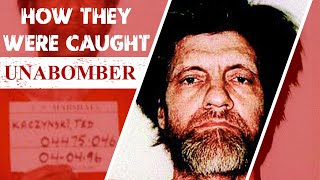 How They Were Caught: The Unabomber