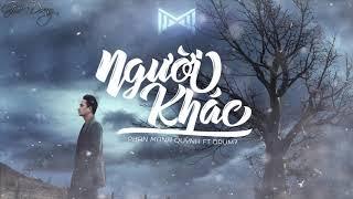 1 Hour Người Khác - Phan Mạnh Quỳnh ft Drum7 Lyrics