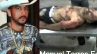 LA MUERTE DE MANUELON TORRES FELIX EL ONDIADO  MARIO EL CACHORRO DELGADO 2012