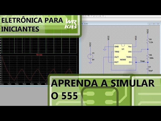 COMO SIMULAR O 555 | Eletrônica para Iniciantes #146
