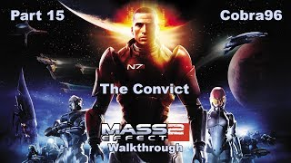 Mass Effect 2 Walkthrough Part 15 - The Convict