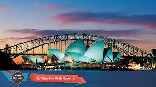 Những Sự Thật Thú Vị Về Nước Úc - Australia