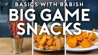 Big Game Snacks | Basics with Babish