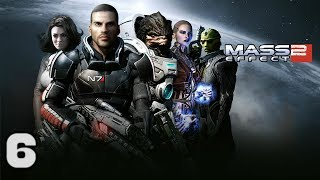 Mass Effect 2 - Episode 6