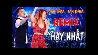 Đàm Vĩnh Hưng Nonstop, DJ Hay Nhất 2018 - Liên Khúc Nhạc Remix Mr Đàm Sôi ĐộngTam Chảy Mọi Con Tim