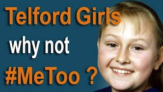 Telford Girls - why not #MeToo