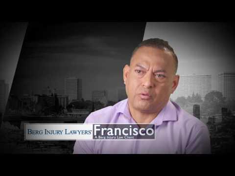 Francisco's Story | Client Testimonial | Berg Injury Lawyer