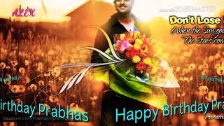 Happy Birthday Prabhas video song