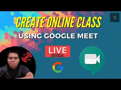 Tutorial GOOGLE MEET Untuk Membuat Kelas Secara ONLINE