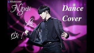 [BTS Dance] Người Lạ Ơi ! HOAPROX x Superbrothers x Karik x Orange