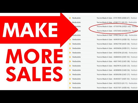 HOW TO MAKE MORE SALES on Redbubble