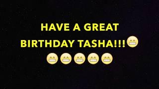 HAPPY BIRTHDAY TASHA! - BEST BIRTHDAY SONG EVER