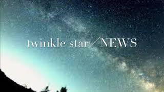twinkle star/NEWS piano arr.