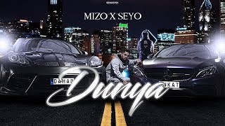 MIZO x SEYO - DUNYA ►  (Official 4K Video)